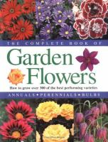 The Complete Book of Garden Flowers