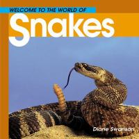 Welcome to the World of Snakes