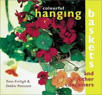 Colourful Hanging Baskets & Other Containers