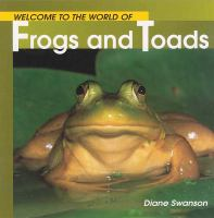 Welcome to the World of Frogs & Toads