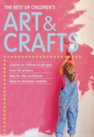 The Best of Children's Art & Craft