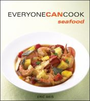 Everyone Can Cook Seafood