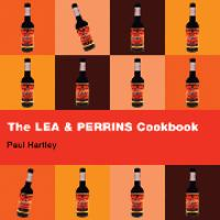 The Lea & Perrins Worcestershire Sauce Cookbook