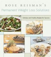Rose Reisman's Secrets for Permanent Weight Loss