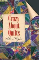 Crazy About Quilting
