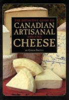 The Definitive Guide to Canadian Artisanal and Fine Cheese