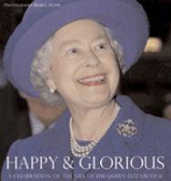 Happy & Glorious