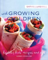 Eat Well Live Well With Growing Children