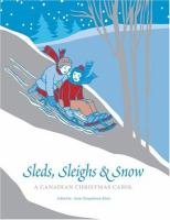 Sleds, Sleighs and Snow