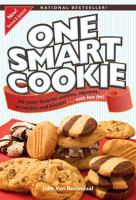 One smart cookie : all your favorite cookies, squares, brownies and biscotti--with less fat!
