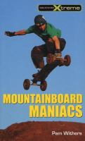 Mountainboard Maniacs