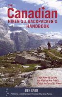 The Canadian Hikers and Backpacker's Handbook