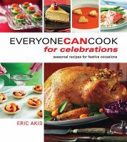 Everyone Can Cook for Celebrations