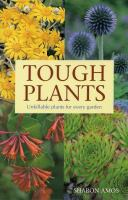Tough Plants