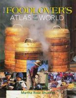 Foodlover's Atlas of the World