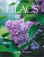 Lilacs for the Garden
