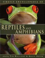 Firefly Encyclopedia of Reptiles and Amphibians