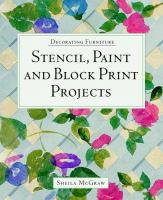 Stencil, Paint and Block Print Projects
