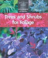 Trees and Shrubs for Foliage