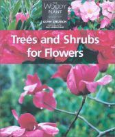 Trees and Shrubs for Flowers