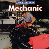 I Want to Be A Mechanic