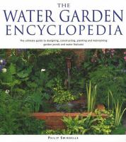 The Water Garden Encyclopedia