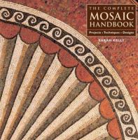 Complete Mosaic Handbook