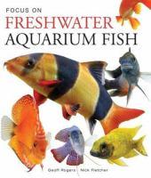 Focus on Freshwater Aquarium Fish