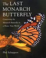 The Last Monarch Butterfly