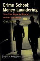 Crime School, Money Laundering