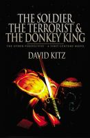 The Soldier, the Terrorist and the Donkey King