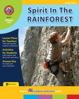 Student Booklet and Teacher Guide for Spirit in the Rainforest