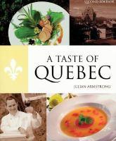 A Taste of Quebec