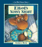 Elliot's Noisy Night
