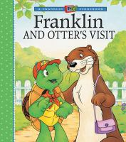 Franklin and Otter's Visit