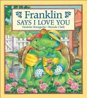 Franklin Says, I Love You