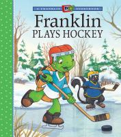 Franklin Plays Hockey