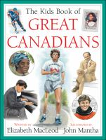 The Kids Book of Great Canadians