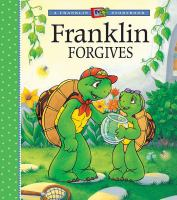 Franklin Forgives