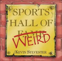 Sports Hall of Weird