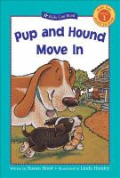 Pup and Hound Move in