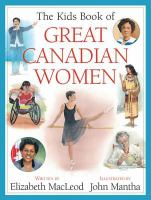 The Kids Book of Great Canadian Women