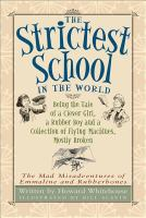 The Strictest School in the World