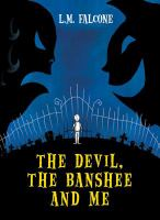 The Devil, the Banshee and Me