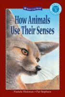 How Animals Use Their Senses