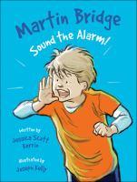 Martin Bridge Sound the Alarm!