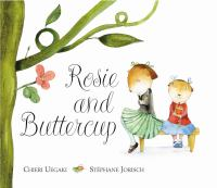 Rosie and Buttercup