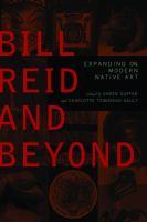 Bill Reid and Beyond