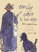 Emily Carr & Her Dogs