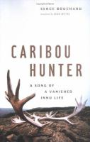 Caribou Hunter